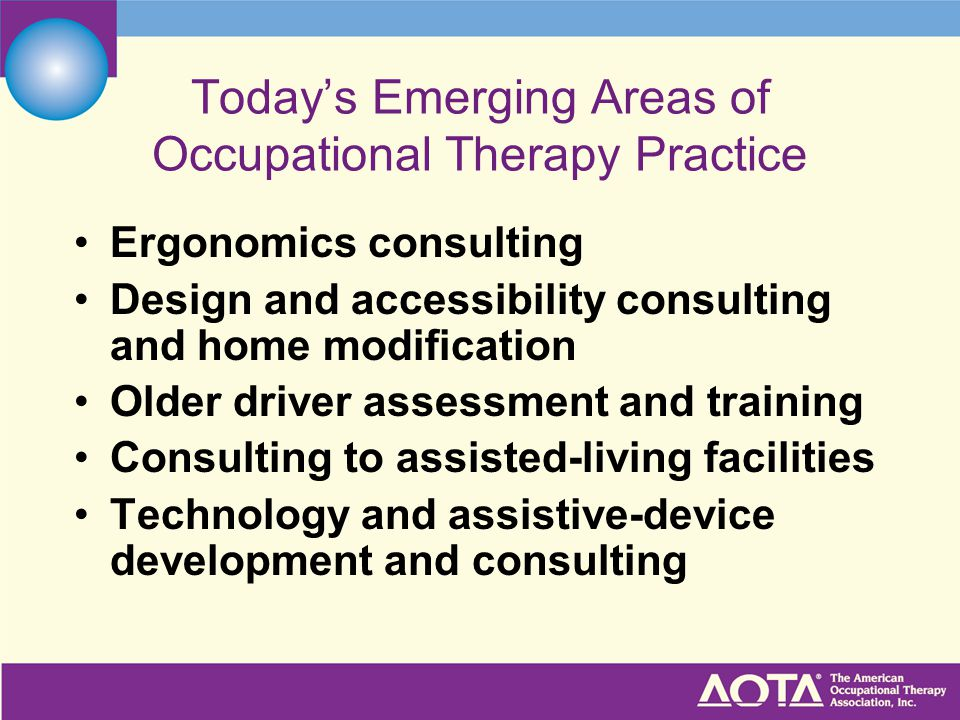 Today's Emerging Areas of Occupational Therapy Practice