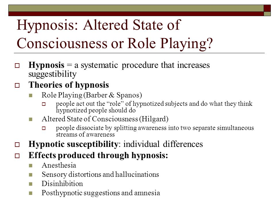 Hypnosis: Altered State of Consciousness or Role Playing