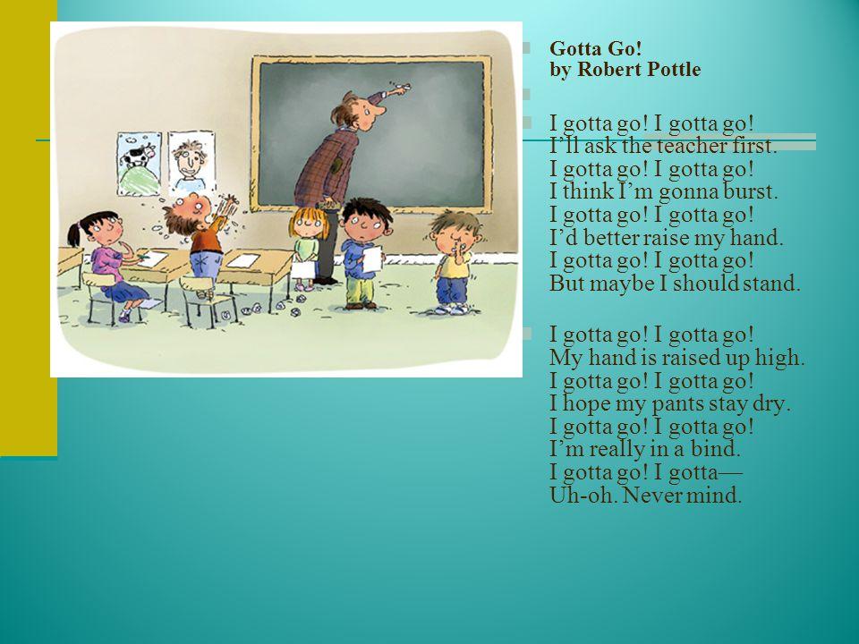 Gotta Go! by Robert Pottle