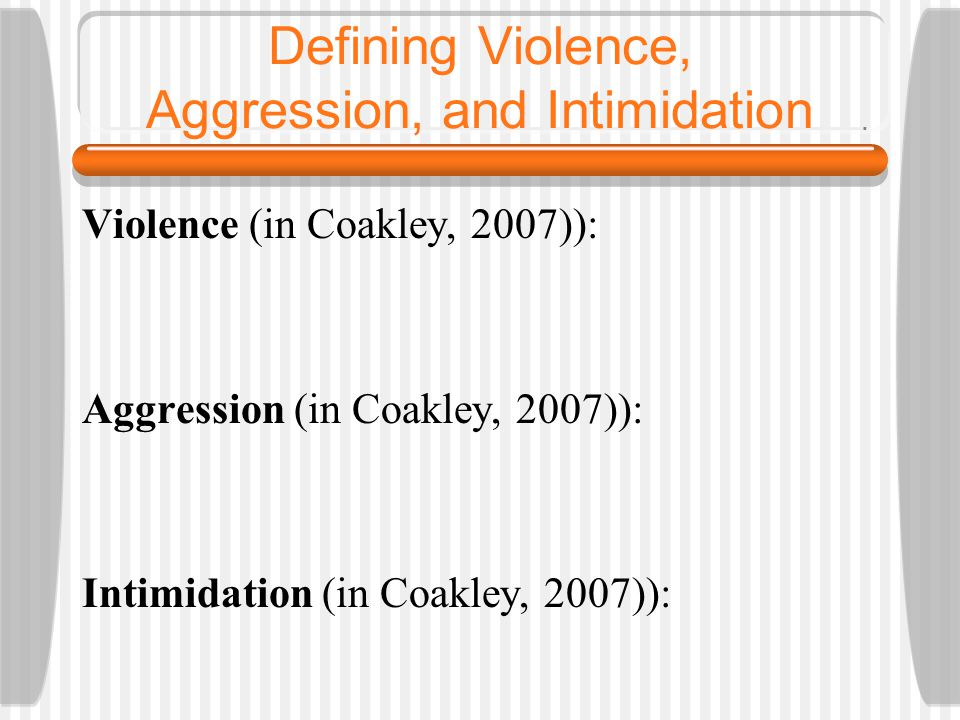 Defining Violence, Aggression, and Intimidation