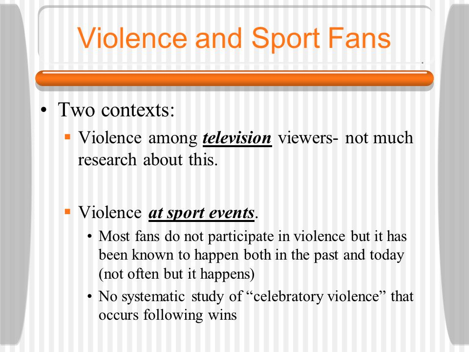 Violence and Sport Fans