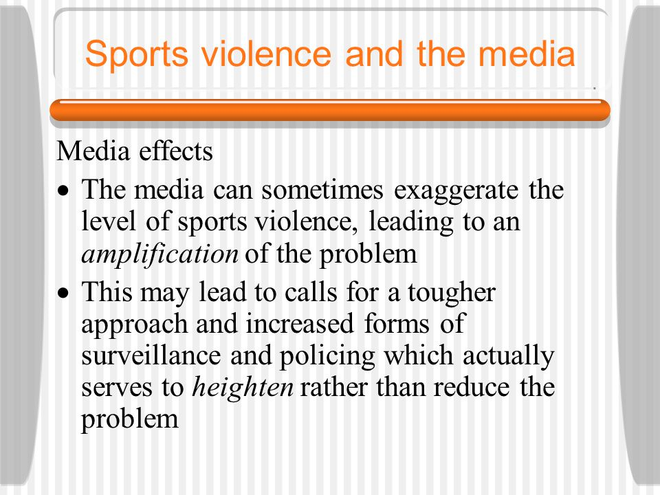Sports violence and the media