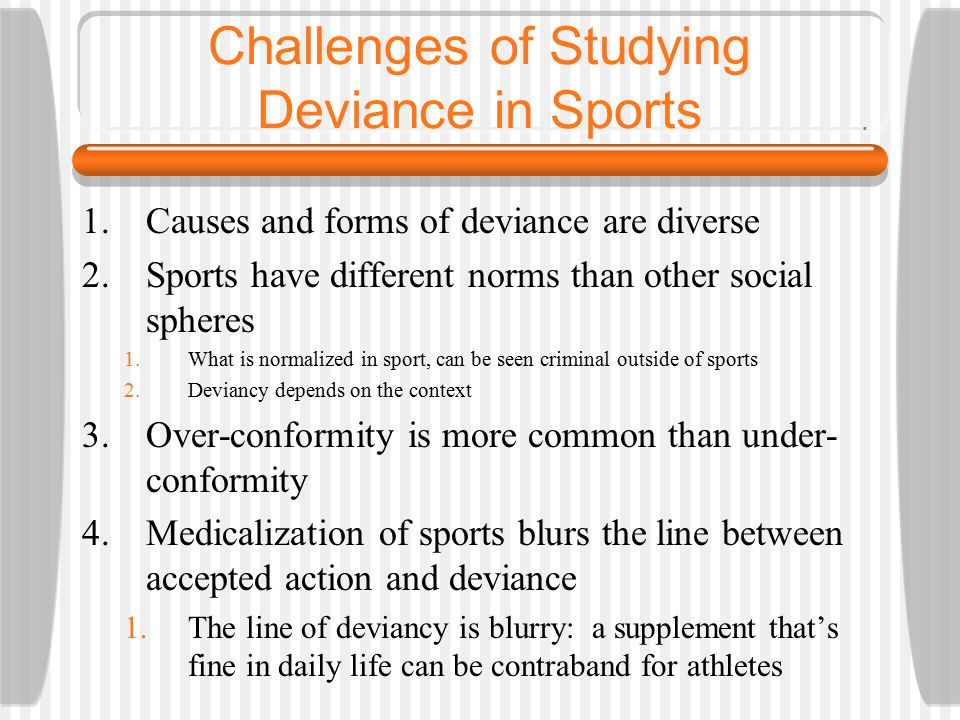 Challenges of Studying Deviance in Sports