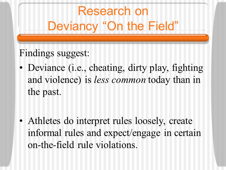 Research on Deviancy On the Field