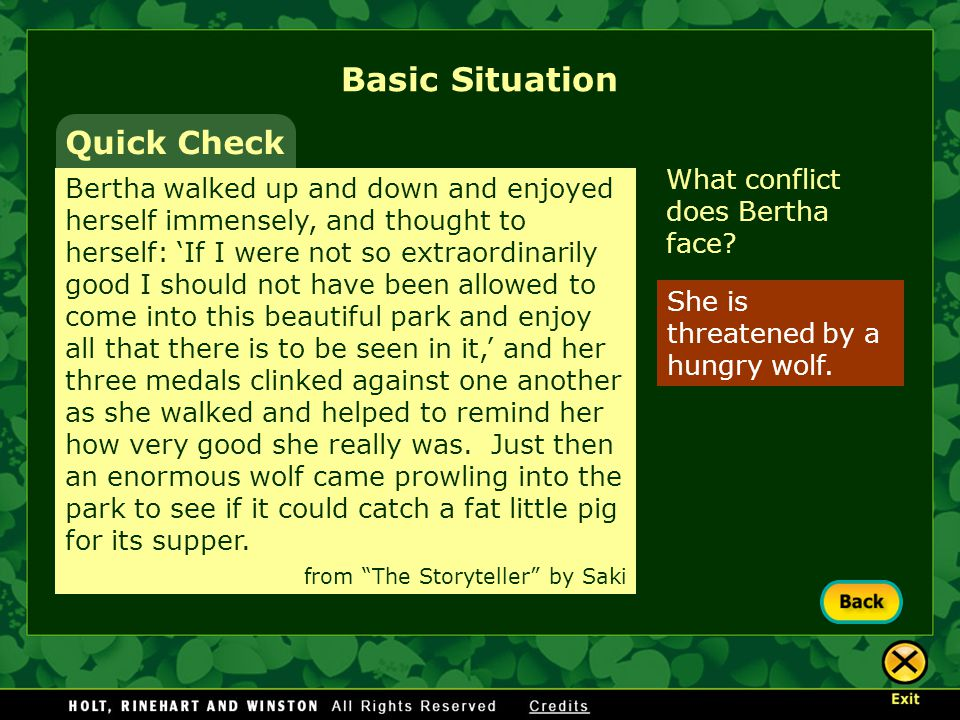 Basic Situation Quick Check What conflict does Bertha face