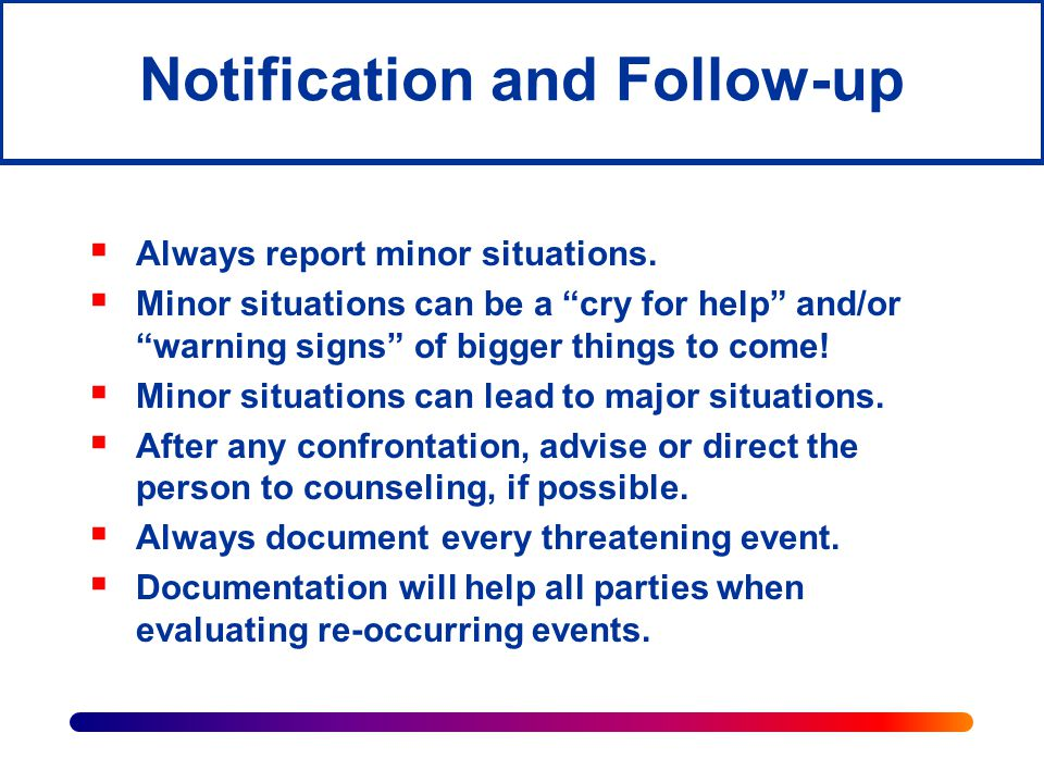 Notification and Follow-up