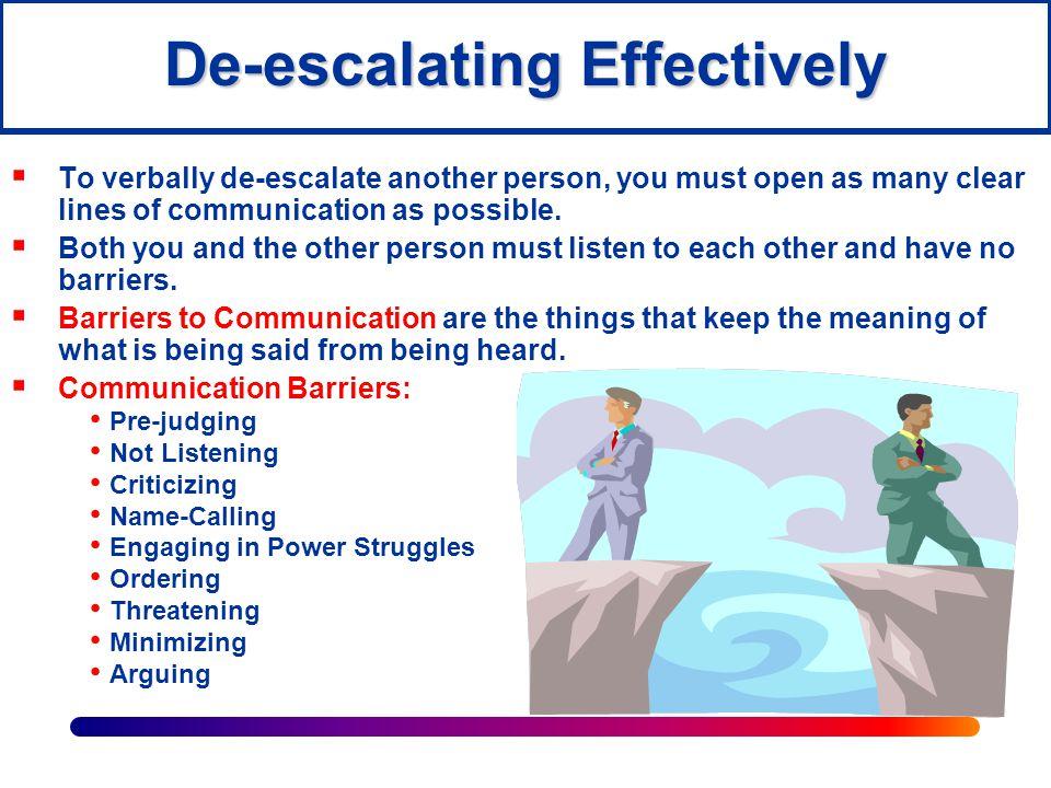 De-escalating Effectively