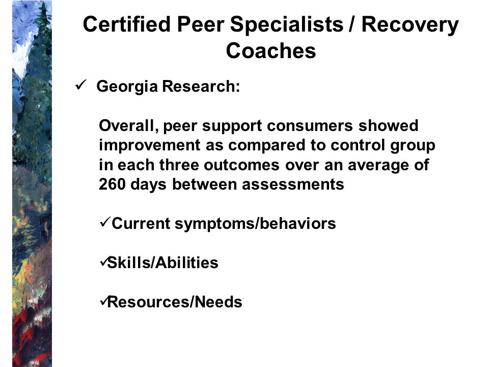 Certified Peer Specialists / Recovery Coaches
