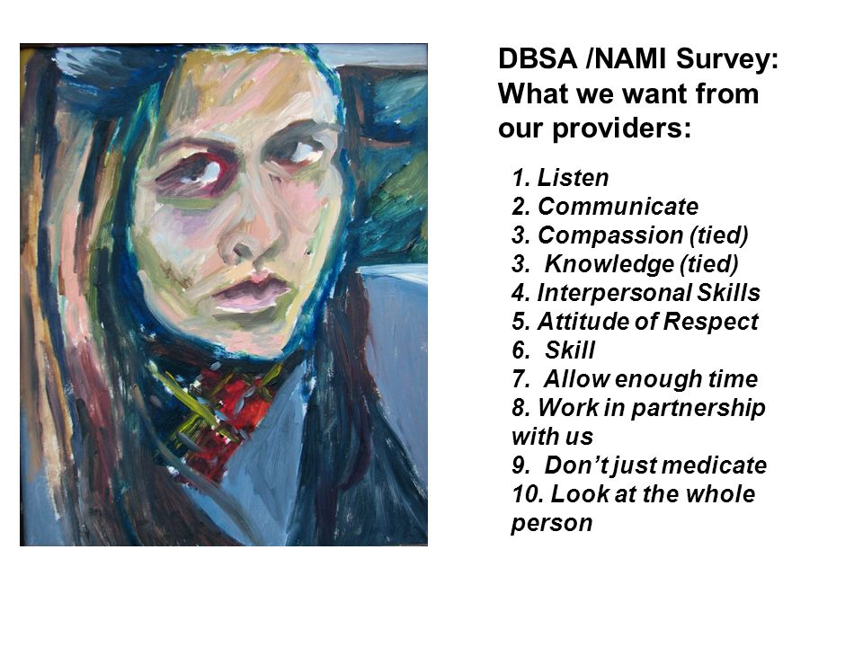 DBSA /NAMI Survey: What we want from our providers: