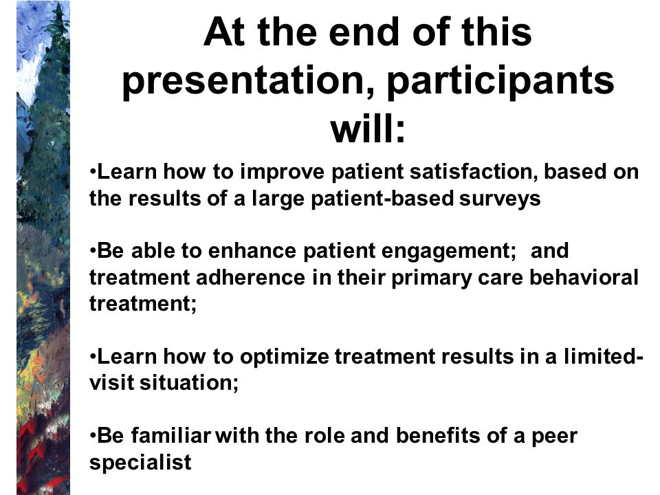 At the end of this presentation, participants will: