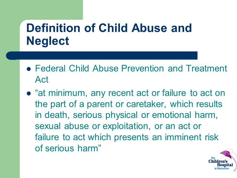 Definition of Child Abuse and Neglect