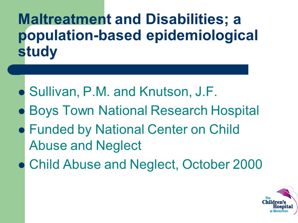 Maltreatment and Disabilities; a population-based epidemiological study