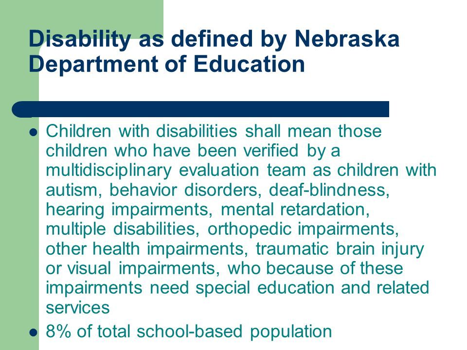 Disability as defined by Nebraska Department of Education