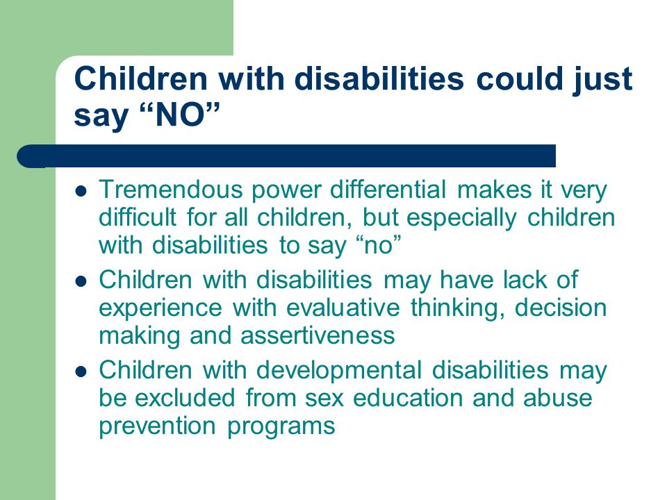 Children with disabilities could just say NO