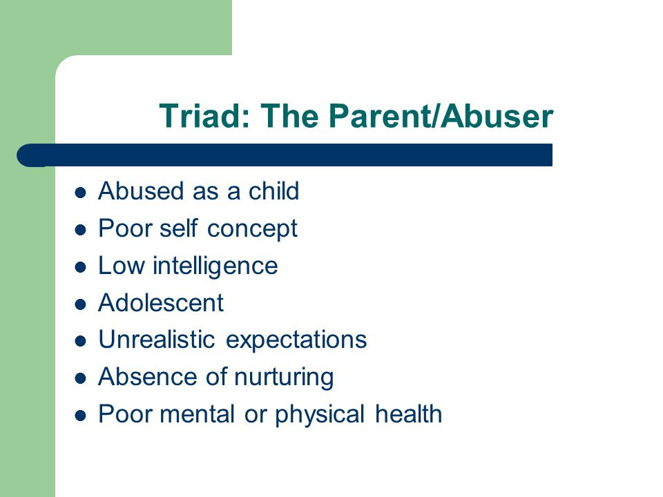 Triad: The Parent/Abuser