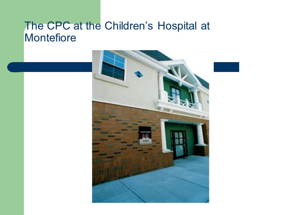 The CPC at the Children's Hospital at Montefiore