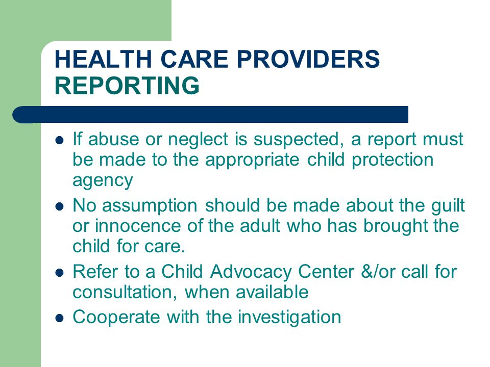 HEALTH CARE PROVIDERS REPORTING