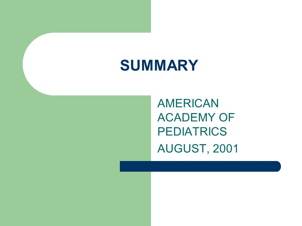 AMERICAN ACADEMY OF PEDIATRICS AUGUST, 2001