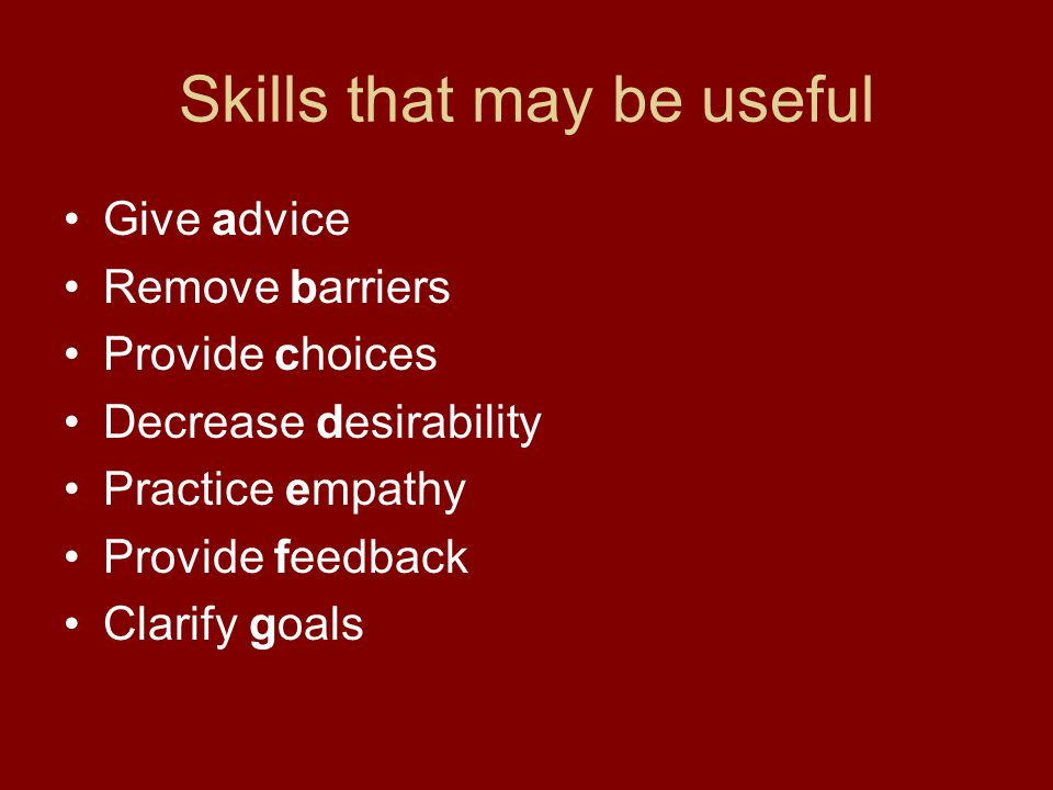 Skills that may be useful
