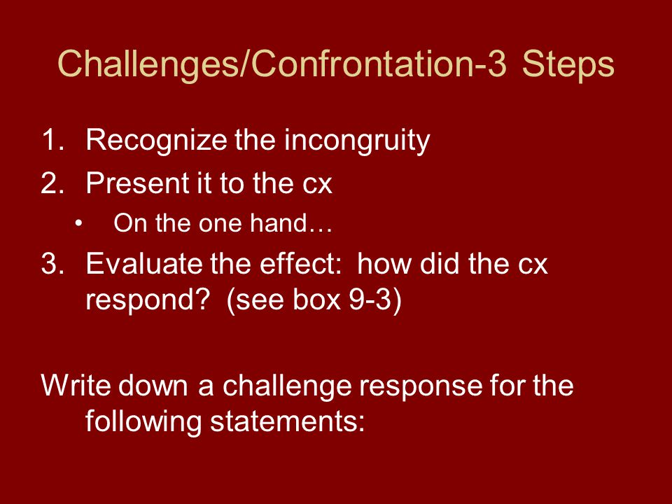 Challenges/Confrontation-3 Steps