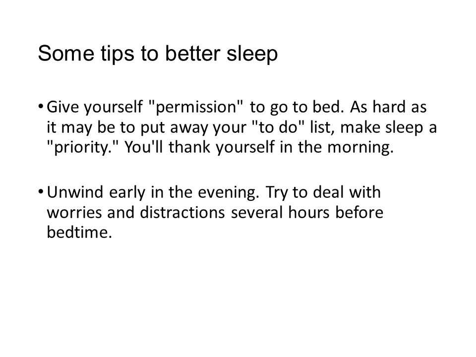 Some tips to better sleep