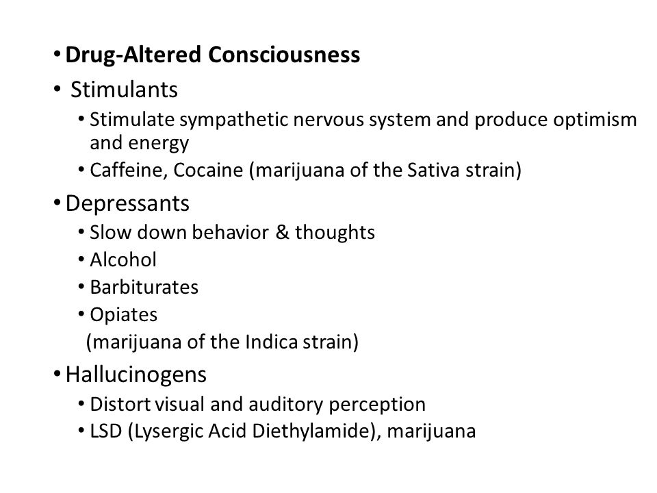 Drug-Altered Consciousness Stimulants