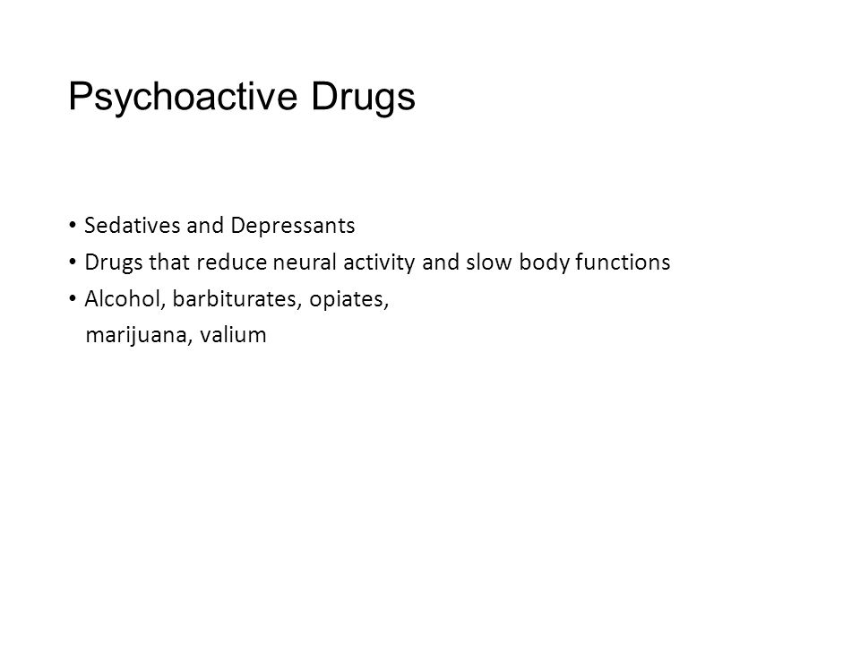 Psychoactive Drugs Sedatives and Depressants