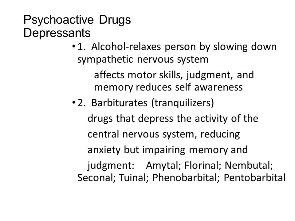 Psychoactive Drugs Depressants