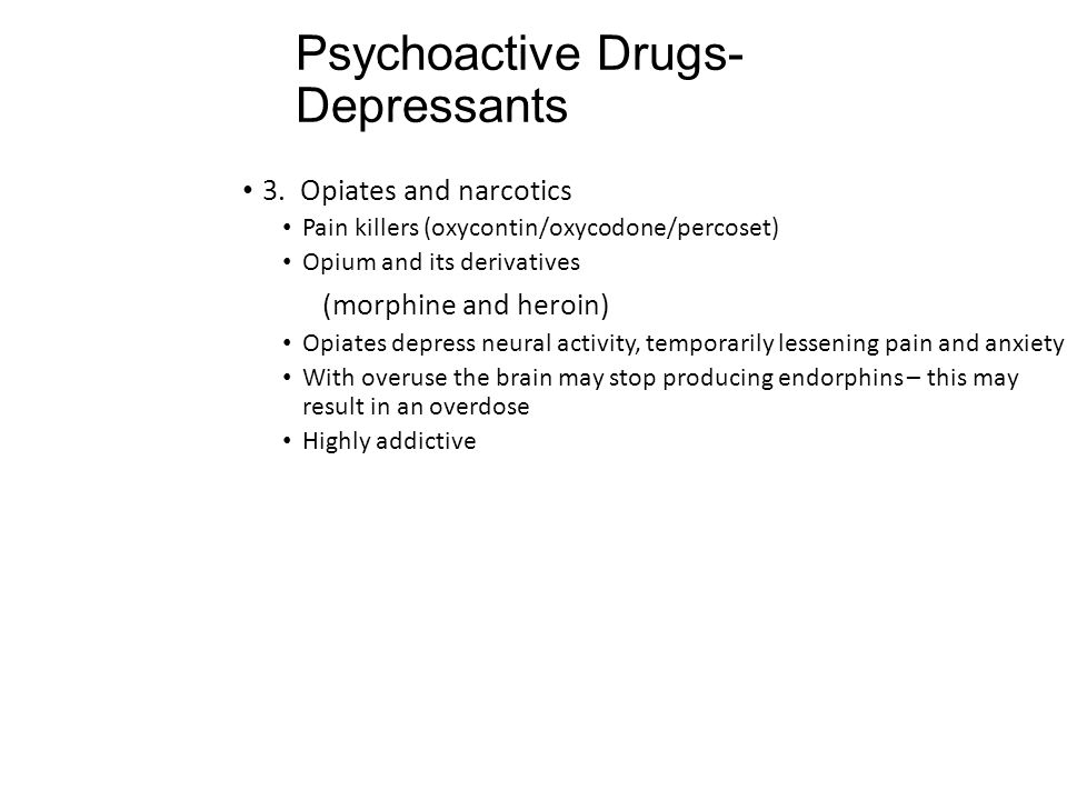 Psychoactive Drugs- Depressants