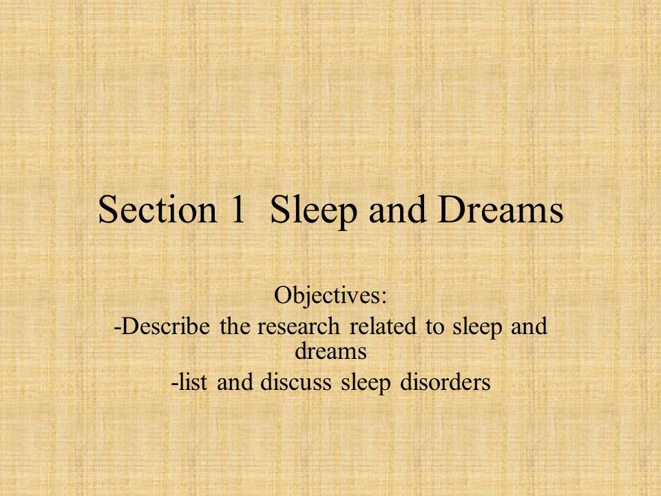 Section 1 Sleep and Dreams