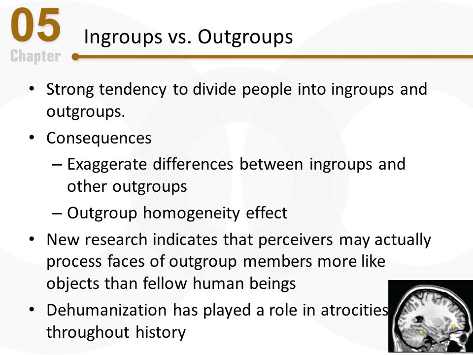 Ingroups vs. Outgroups Strong tendency to divide people into ingroups and outgroups. Consequences.