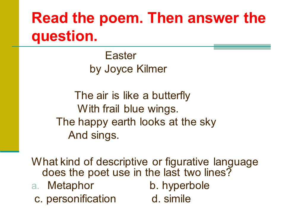 Read the poem. Then answer the question.
