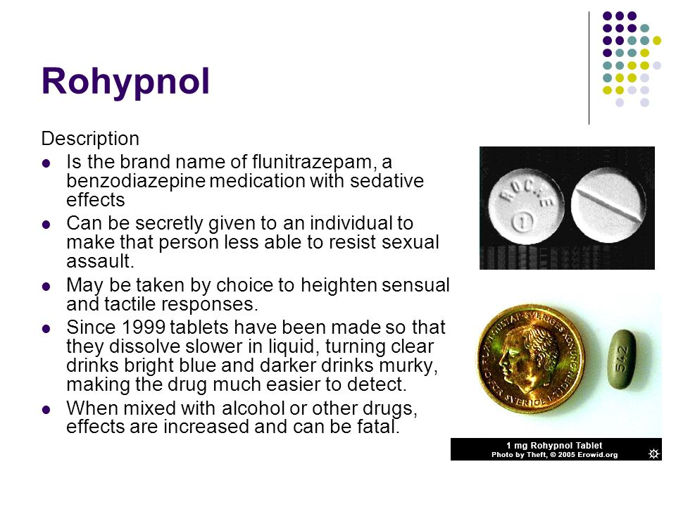 Rohypnol Description. Is the brand name of flunitrazepam, a benzodiazepine medication with sedative effects.