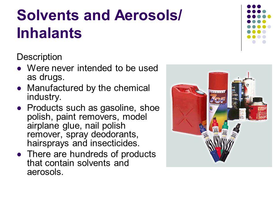 Solvents and Aerosols/ Inhalants