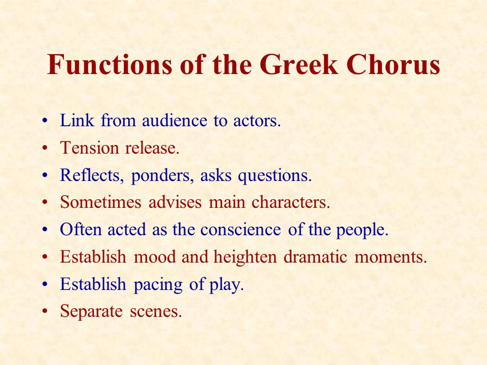 Functions of the Greek Chorus