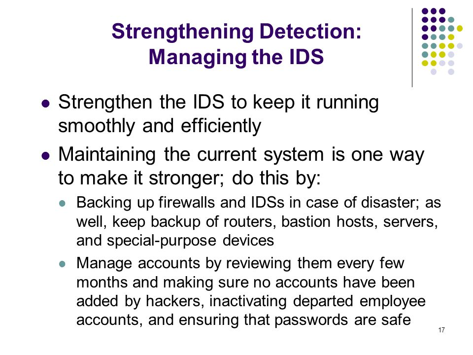 Strengthening Detection: Managing the IDS