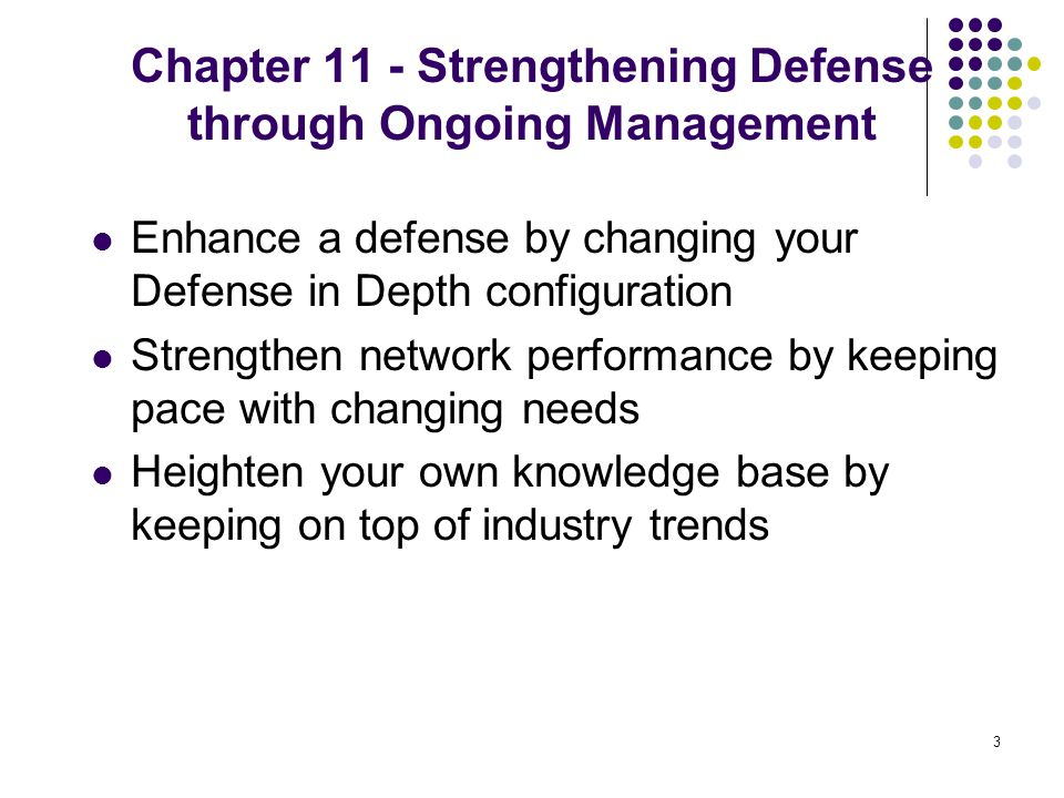 Chapter 11 - Strengthening Defense through Ongoing Management