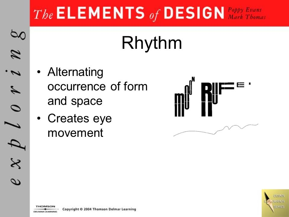 Rhythm Alternating occurrence of form and space Creates eye movement