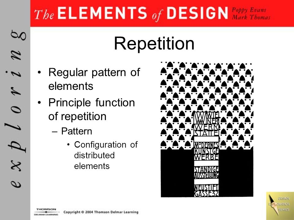 Repetition Regular pattern of elements