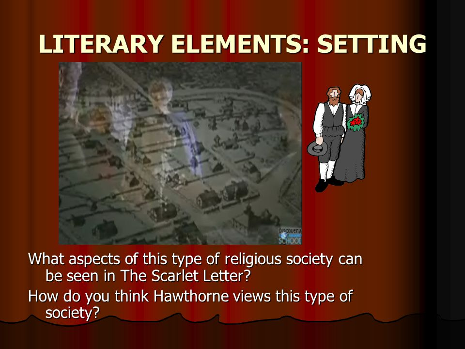LITERARY ELEMENTS: SETTING