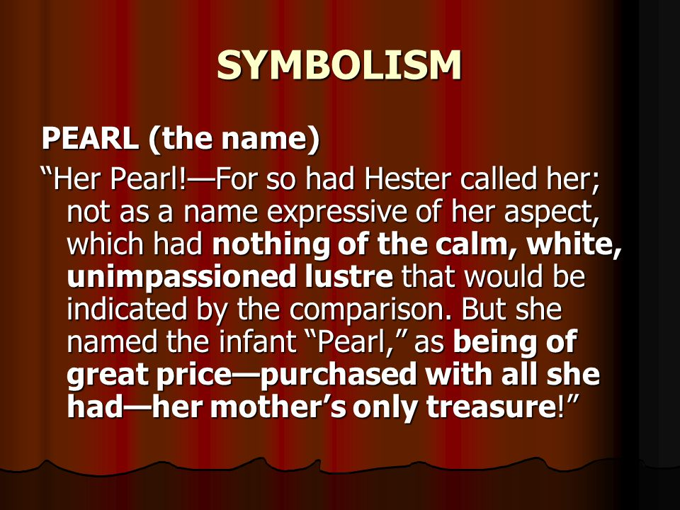 SYMBOLISM PEARL (the name)