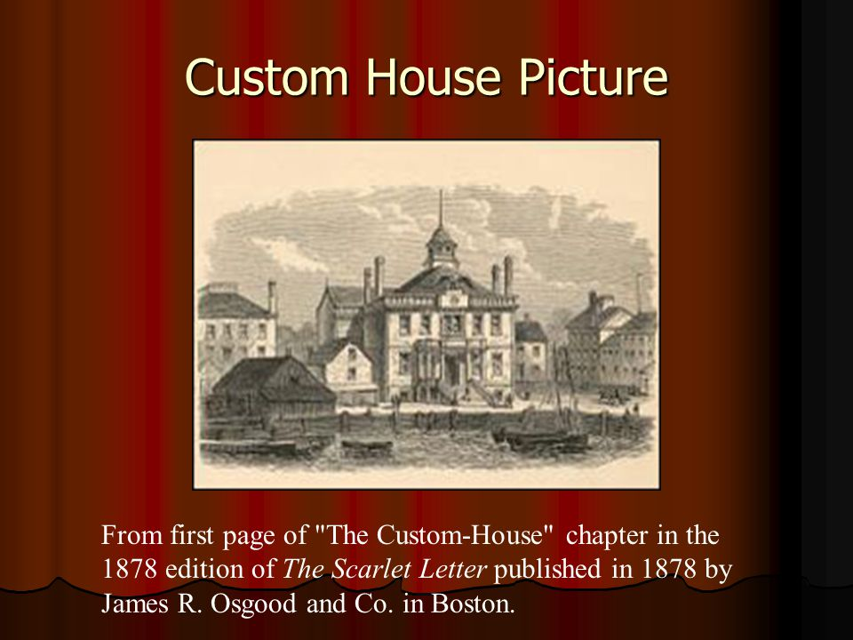 Custom House Picture