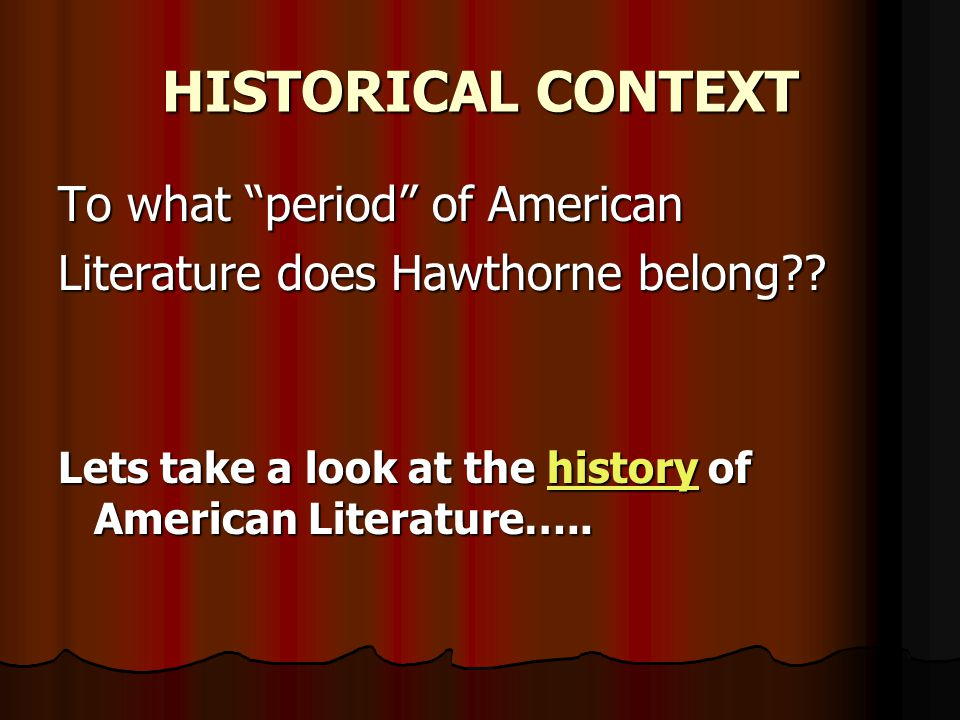 HISTORICAL CONTEXT To what period of American