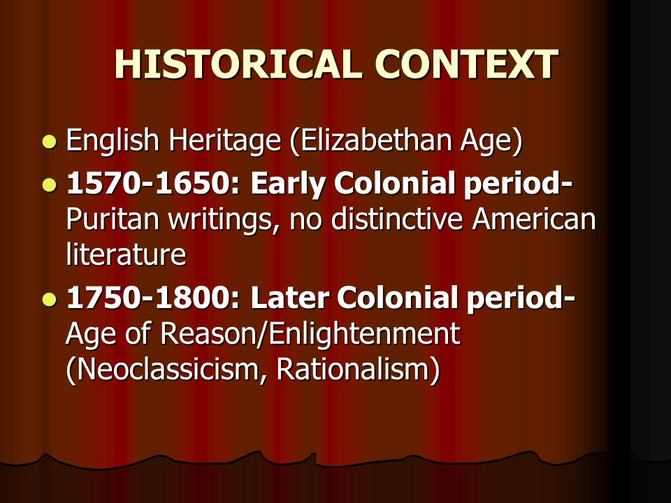 HISTORICAL CONTEXT English Heritage (Elizabethan Age)