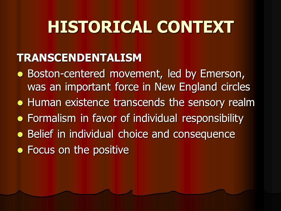 HISTORICAL CONTEXT TRANSCENDENTALISM