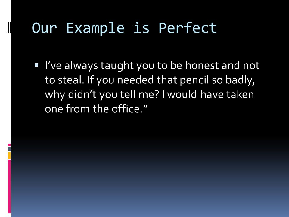 Our Example is Perfect