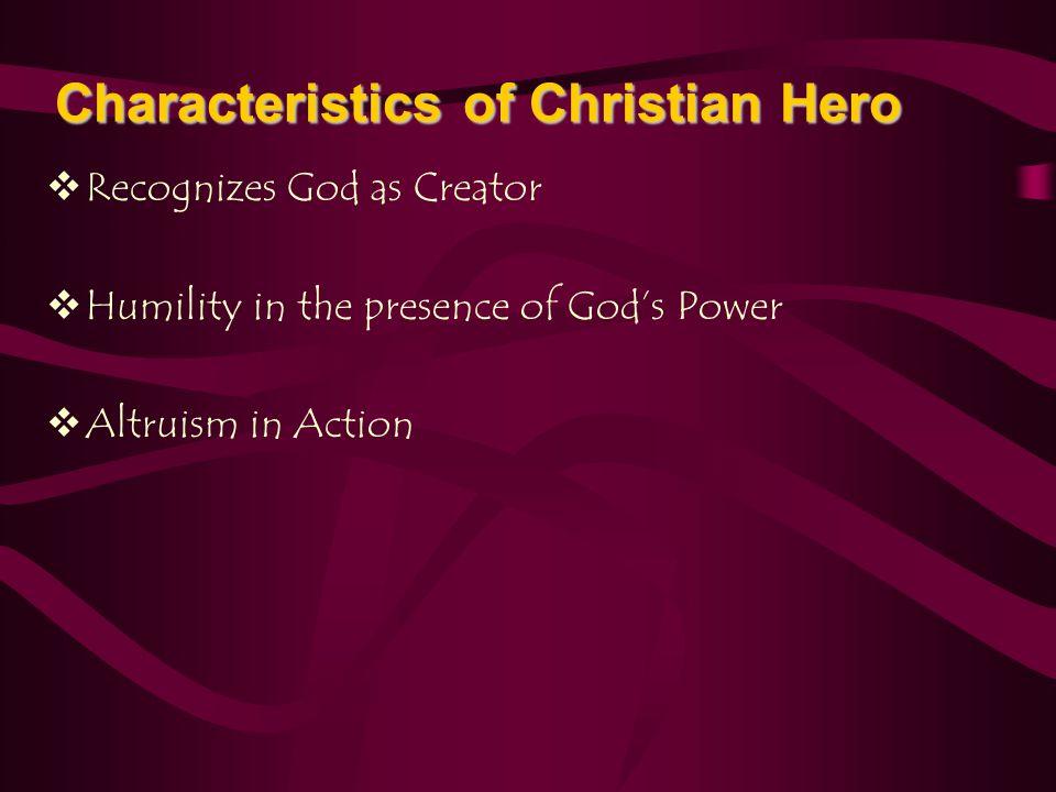Characteristics of Christian Hero