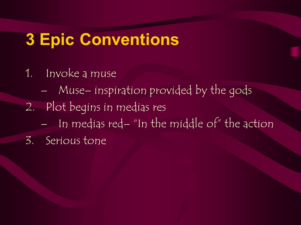 3 Epic Conventions Invoke a muse