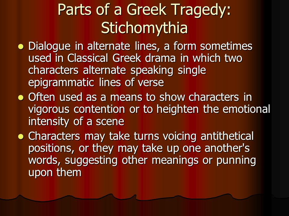 Parts of a Greek Tragedy: Stichomythia