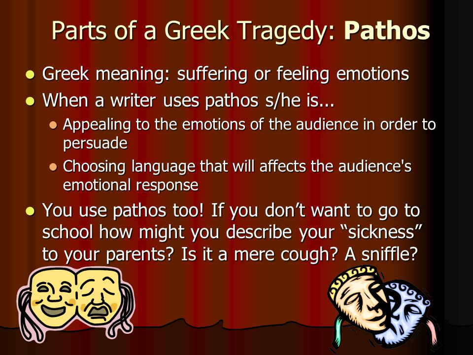 Parts of a Greek Tragedy: Pathos